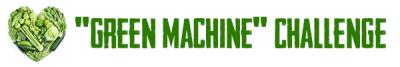 """Green Machine"" Challenge Recipes"